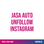 jasa auto unfollow instagram