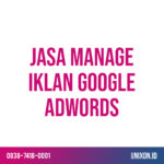 jasa manage iklan google adwords