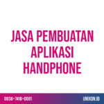 jasa pembuatan aplikasi handphone
