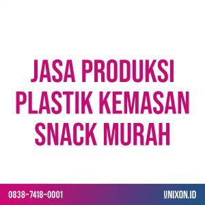 jasa produksi plastik kemasan snack murah